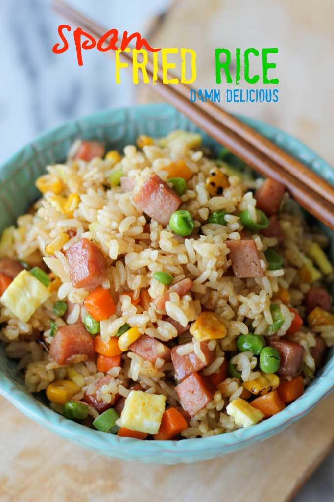 Spam Fried Rice Damn Delicious