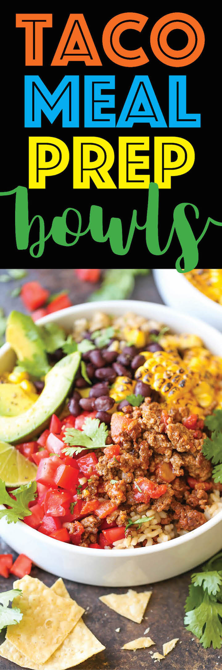 Taco Meal Prep Bowls -Meal prep for the entire week with these healthy Mexican bowls. This saves you money, time, calories – you honestly can't beat that!
