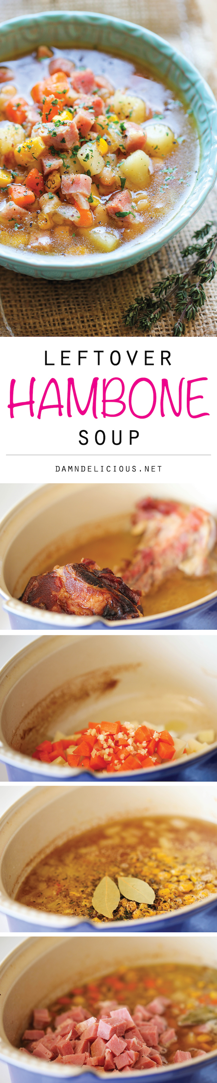 Leftover hambone soup damn delicious leftover hambone soup use up your leftover hambone to make this cozy hearty soup forumfinder Images