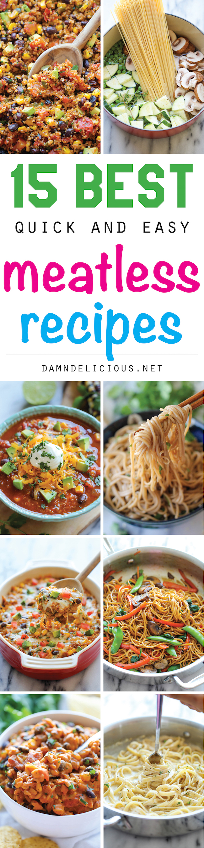 15 Best Quick And Easy Meatless Recipes Damn Delicious