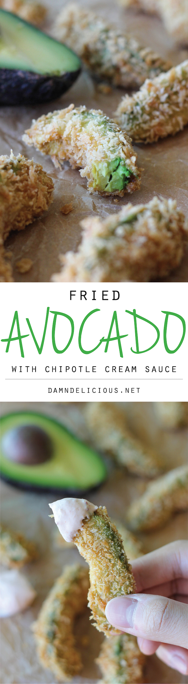 Fried Avocado with Chipotle Cream Sauce - The only way to eat an avocado is when they're deep fried!