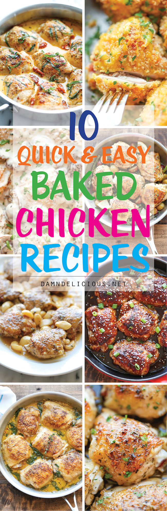 10 Quick And Easy Baked Chicken Recipes Damn Delicious
