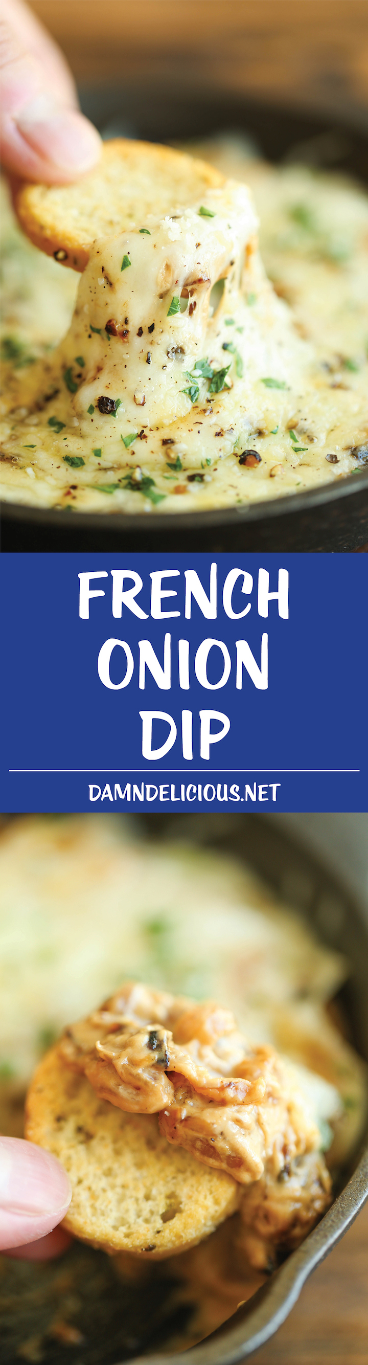 French Onion Dip -Everyone's favorite French onion soup is transformed into the cheesiest, creamiest dip of all time. One bite and you'll be hooked!