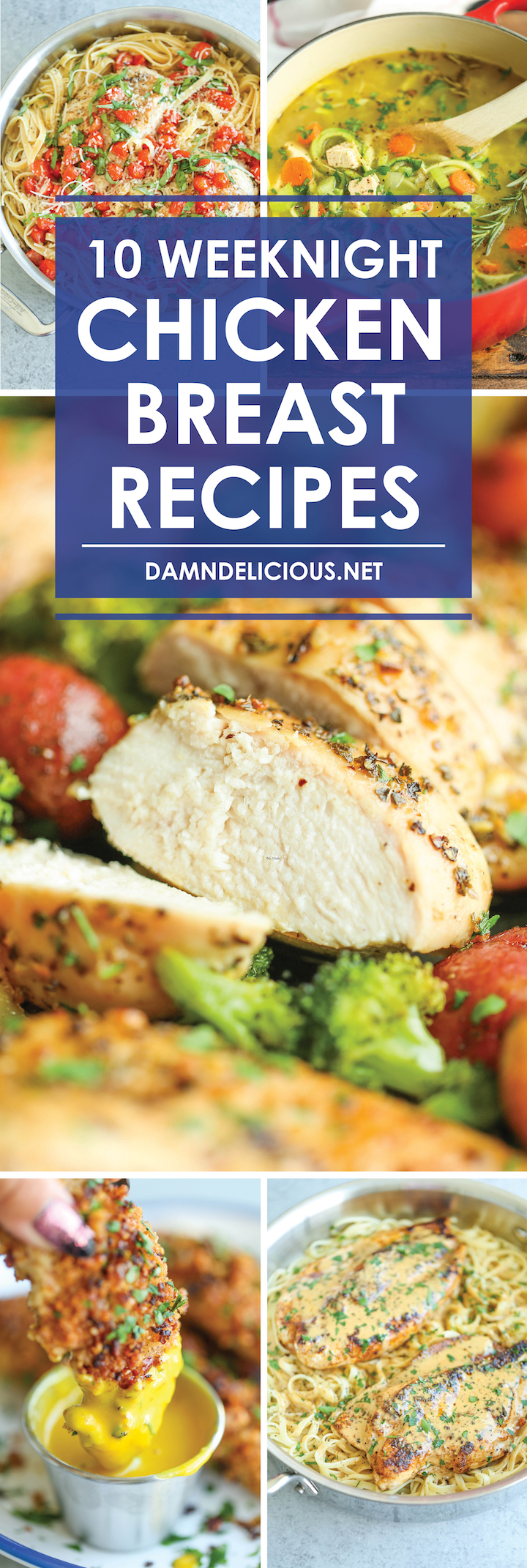 10 Weeknight Chicken Breast Recipes Damn Delicious