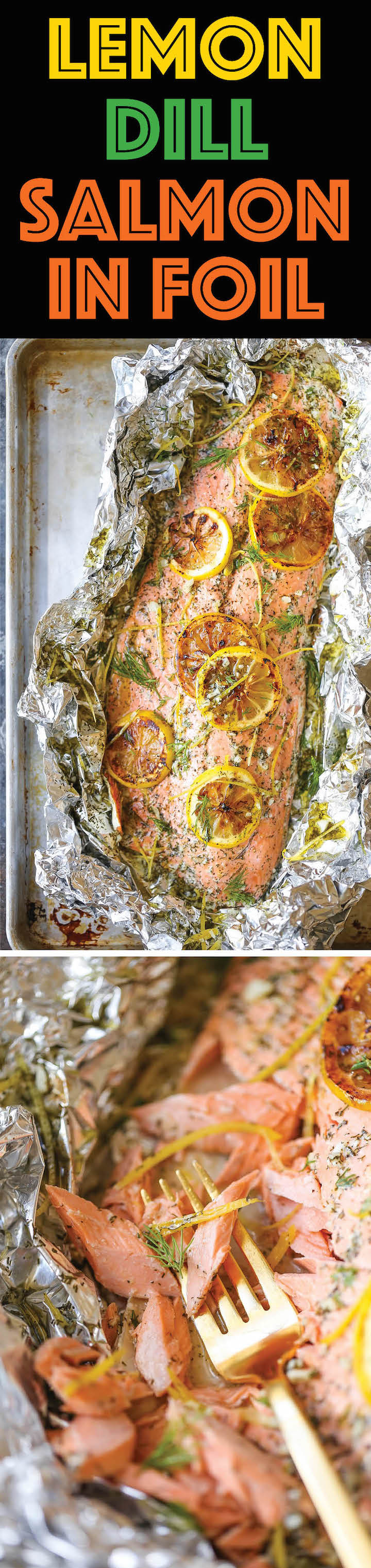 Lemon Dill Salmon in Foil - Seriously dead-simple salmon cooked right in foil! 10 minutes prep. No clean-up! And you know lemon-dill flavors are THE BEST!