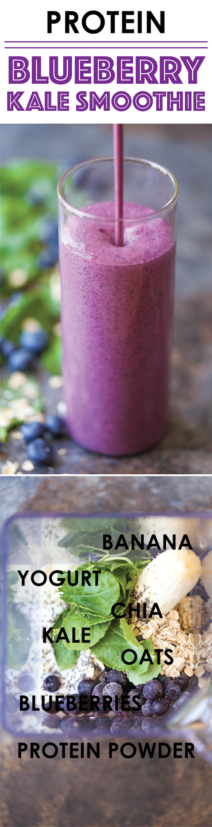 Protein Blueberry Kale Smoothie Damn Delicious
