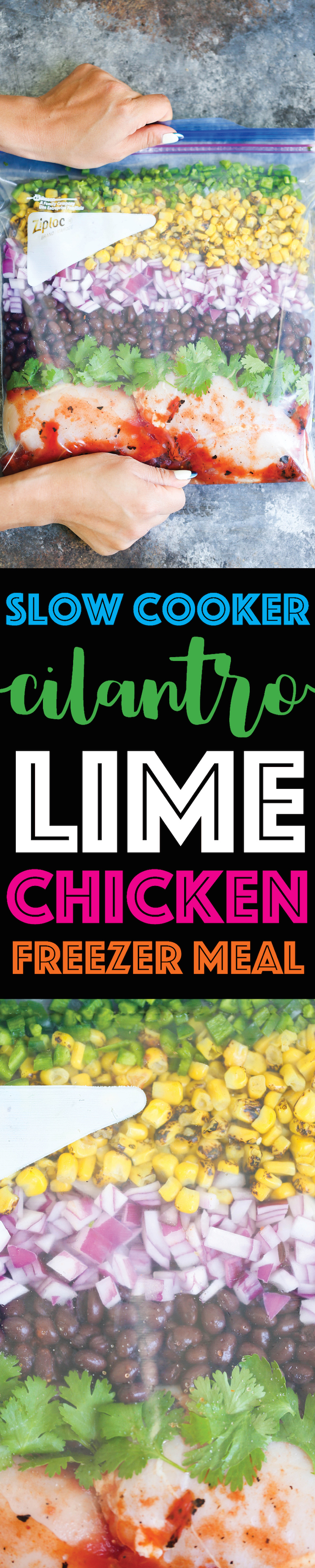 Slow Cooker Cilantro Lime Chicken - Stock your freezer with the easiest, quickest crockpot FREEZER MEAL!!! Simply drop into the crockpot and you're set!!!