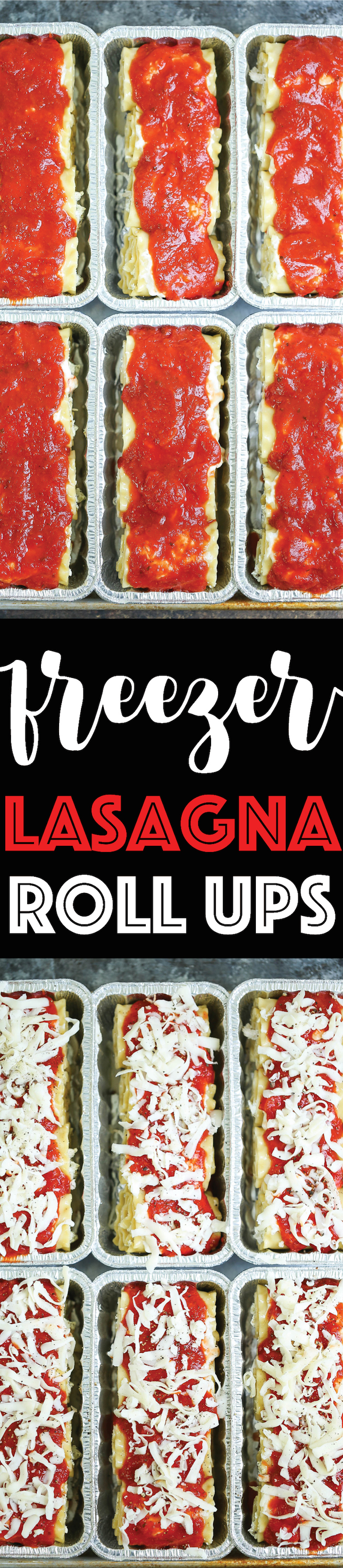 Freezer Lasagna Roll Ups - FREEZER-FRIENDLY!!!! Prep ahead of time, freeze and bake for the quickest, cheesiest and hearty lasagna on those busy nights!!!