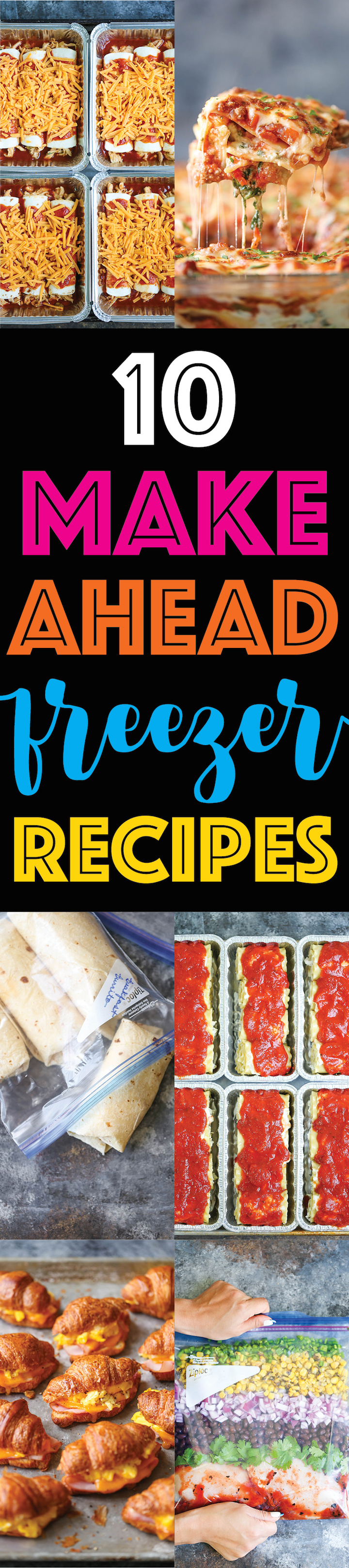 10 Make Ahead Freezer Recipes - Freezer friendly recipes for those busy weeknights! Simply prep, freeze and cook for the best home cooked meal. SO EASY!!!