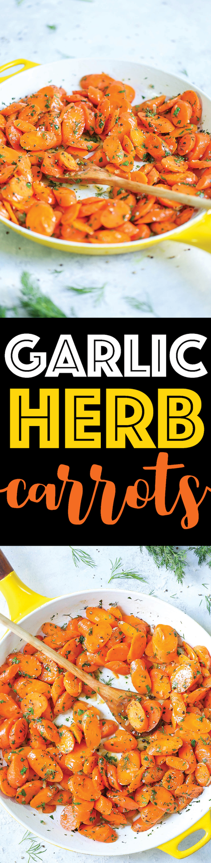 Garlic Herb Carrots - This quick and easy side dish comes out perfectly every single time. The carrots come out amazingly garlicky, buttery and slightly sweet, tossed with fresh dill, parsley and tarragon. It is so simple yet it is elegant enough for any occasion!