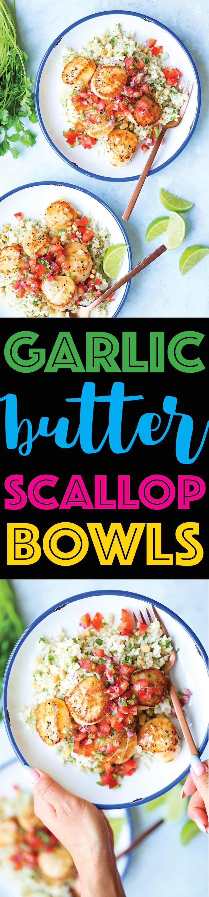 Garlic Butter Scallop Bowls - The butteriest, garlicky scallops ever! It just melts in your mouth! Served with the best cilantro lime rice + pico de gallo!