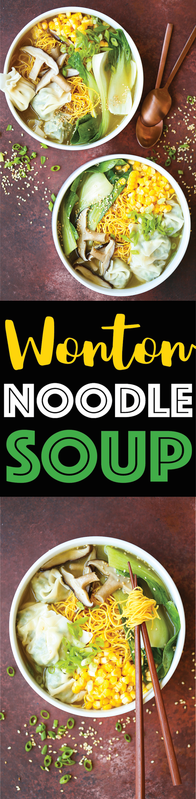 Wonton Noodle Soup - Yes, you can now make your favorite takeout noodle soup at home with THE BEST homemade wontons! The wontons are also freezer-friendly!