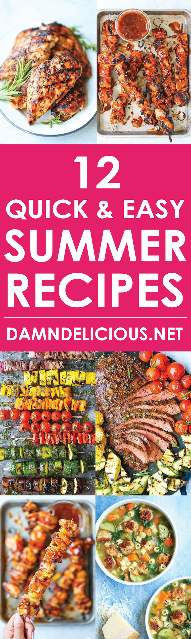 12 Quick and Easy Summer Recipes - From everyone's favorite BBQ pineapple chicken kabobs to a hearty summer minestrone, these are the best summer recipes!