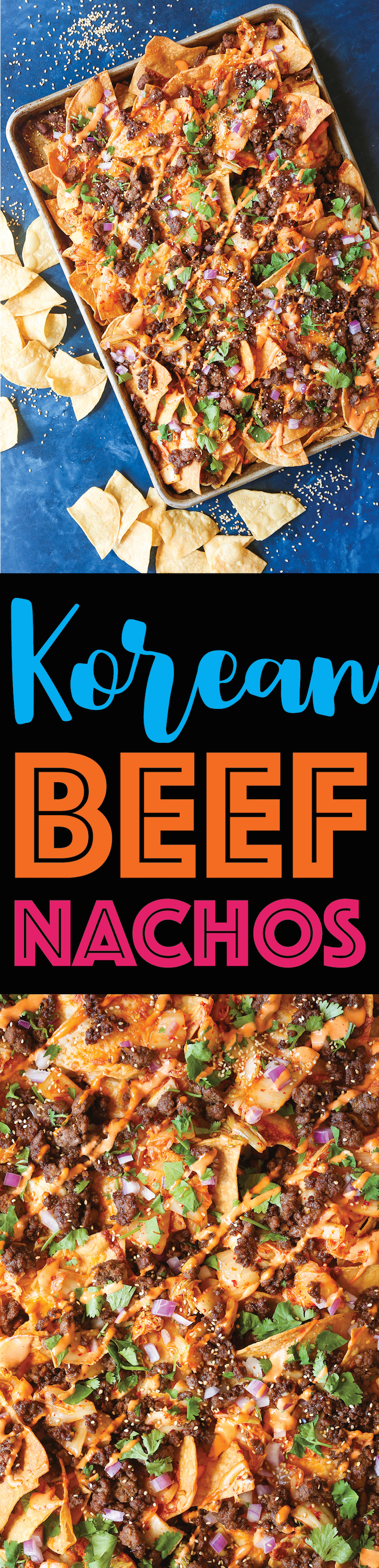 Korean Beef Nachos - These will be the BEST NACHOS of your life! Topped with everyone's favorite Korean beef, caramelized kimchi + a Sriracha mayo drizzle!