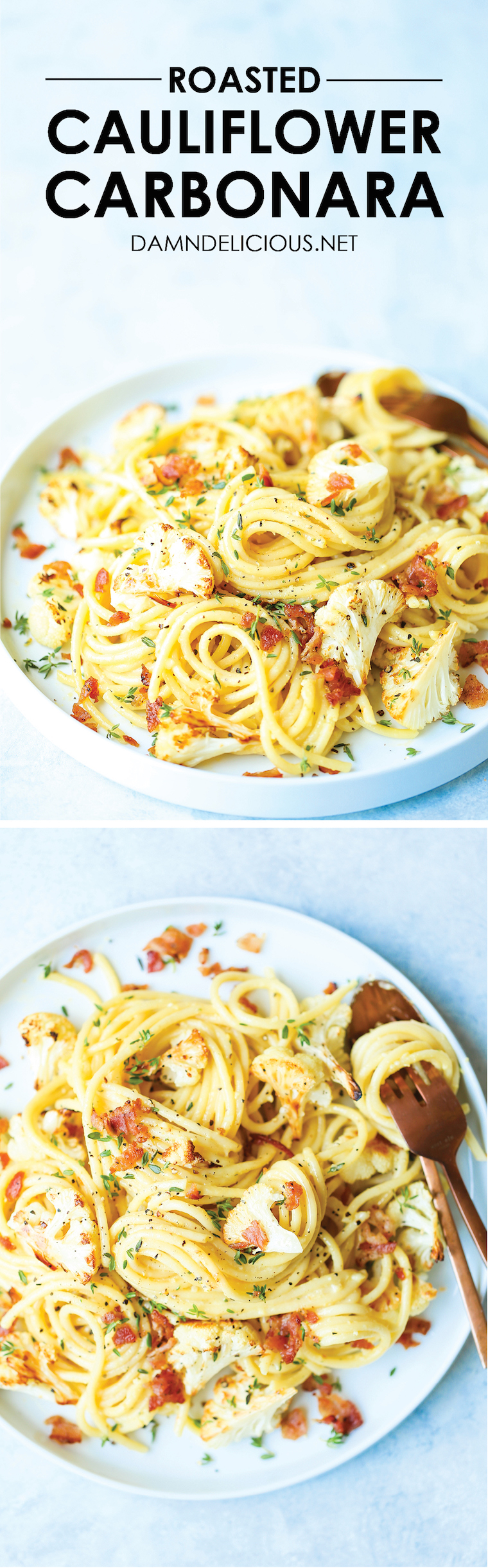 Roasted Cauliflower Carbonara - My favorite pasta dish ever! Loaded with crispy bacon, perfectly roasted garlic cauliflower + the best Parmesan sauce EVER.