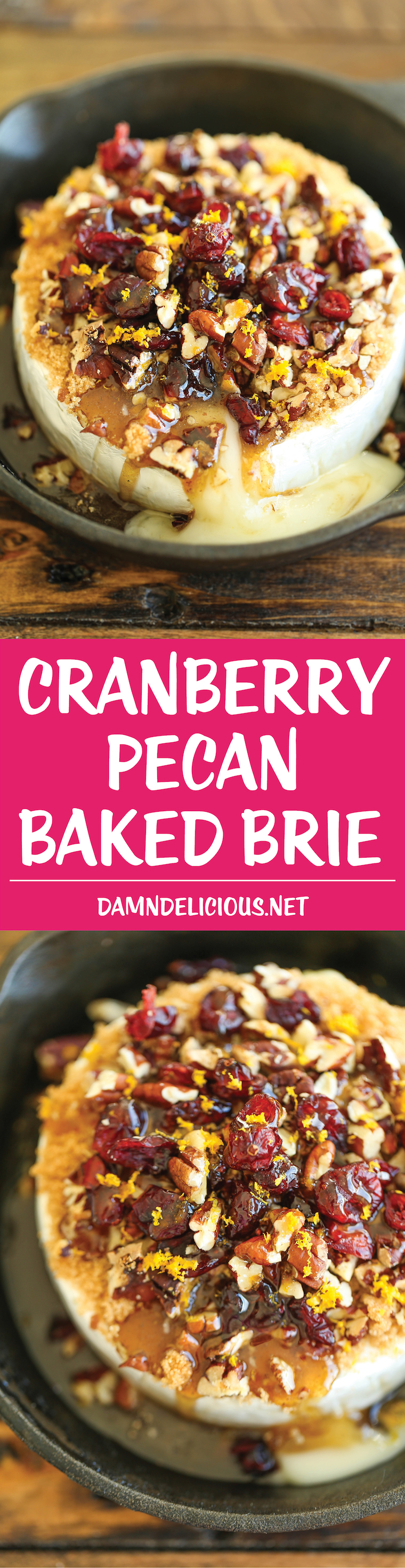 Cranberry Pecan Baked Brie -Simple, elegant and an absolute crowd-pleaser! Best of all, this is one of the easiest appetizers EVER with only 5-10 min prep!