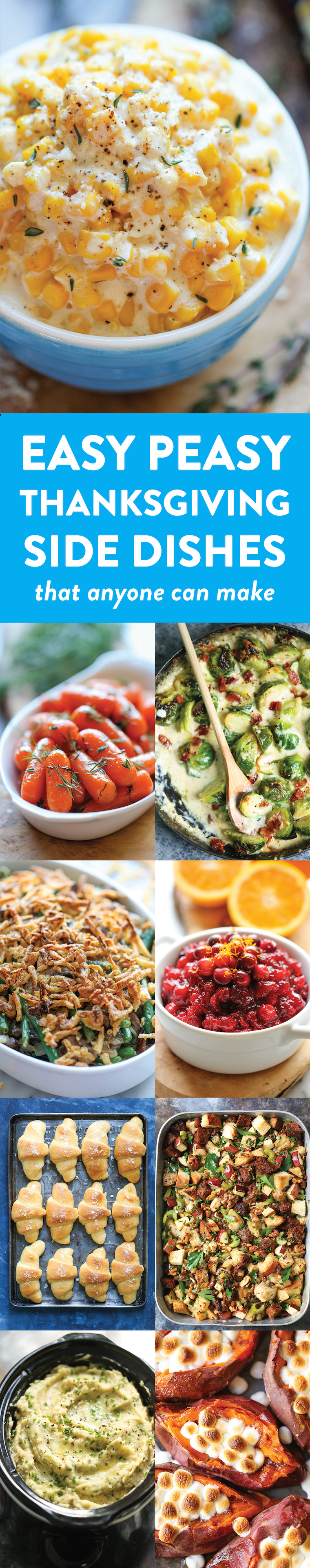 Easy Peasy Thanksgiving Side Dishes That Anyone Can Make - Classic sides that are fool-proof! So easy and so impressive - all guests will be full and happy!