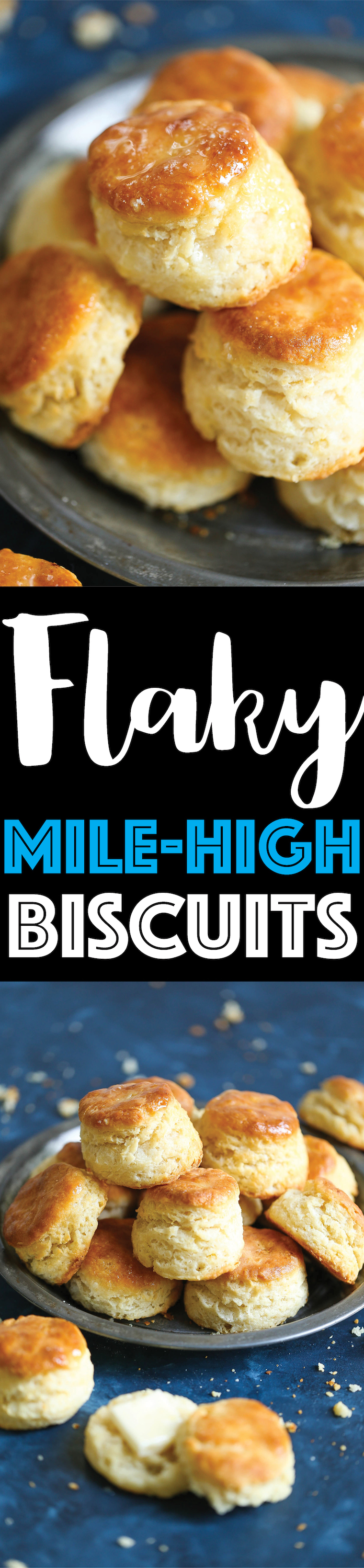 Flaky Mile High Biscuits -Is there anything better than warm, hot-out-of-the-oven, mile high, flaky biscuits that just melts in your mouth? No, right? Because these are truly the best biscuits you will ever make right at home!