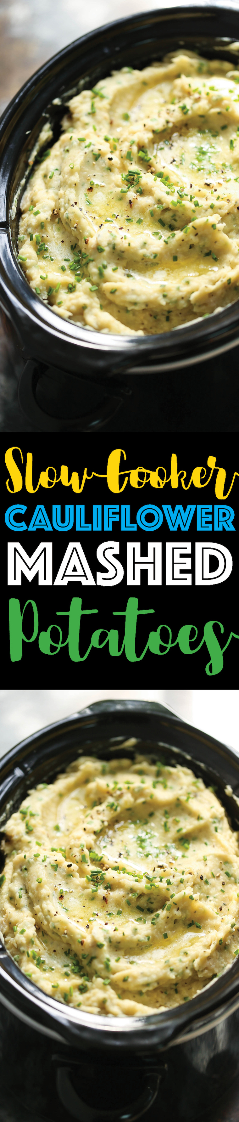 Slow Cooker Cauliflower Mashed Potatoes -BEST EVER mashed potatoes made right in your crockpot! Save on oven space! You won't even taste the cauliflower!