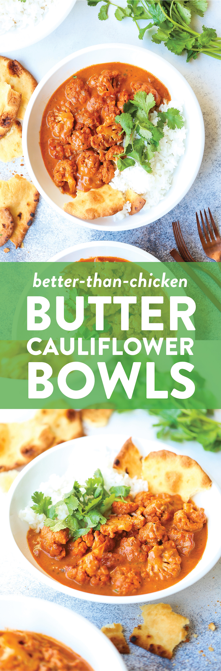 Butter Cauliflower Bowls - Indian butter chicken is made healthier + heartier with nutrient-loaded cauliflower! Just as creamy and flavorful, if not better!