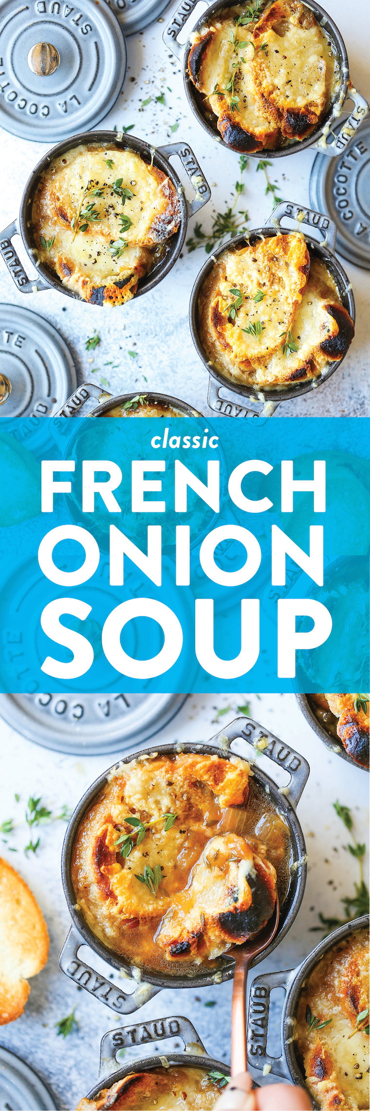 Classic French Onion Soup - Made with perfectly caramelized onions, fresh thyme sprigs, crusty baguette slices and two types of melted cheese right on top!