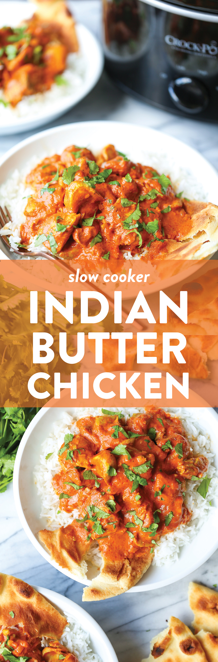 Slow Cooker Indian Butter Chicken Recipe Damn Delicious