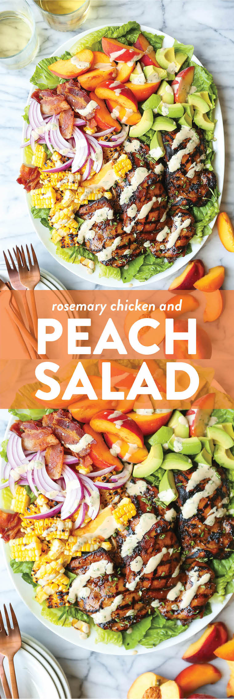Rosemary Chicken and Peach Salad - Peaches slices, grilled rosemary-thyme chicken, charred corn kernels + crisp bacon with the creamiest balsamic dressing!