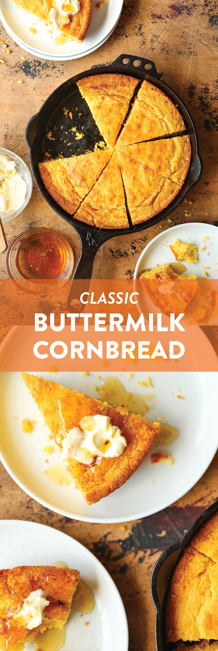Buttermilk Cornbread - So easy! No mixer needed here! Amazingly moist and slightly sweet. A classic side dish loved by EVERYONE. Serve with butter. SO BOMB.