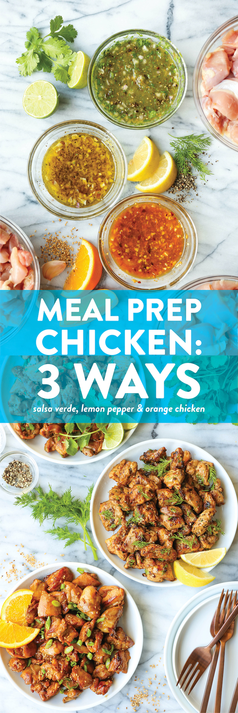 Meal Prep Chicken - 3 Ways - How to meal prep chicken for the entire week! Salsa verde, lemon pepper + orange chicken marinades included. SO GOOD, SO EASY!